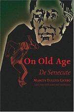Cicero: De Senectute (On Old Age) (De Senectute, Cicero, Latin Text, Notes,