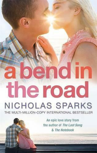 1 of 1 - A Bend in the Road: A A by Nicholas Sparks | Paperback Book | 9780751541168 | NE