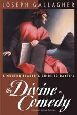 A Modern Reader's Guide to Dante's The Divine Comedy by Joseph Gallagher (1999, Paperback)