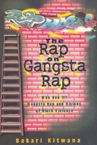 The Rap On Gangsta By Bakari Kitwana 1994 Paperback