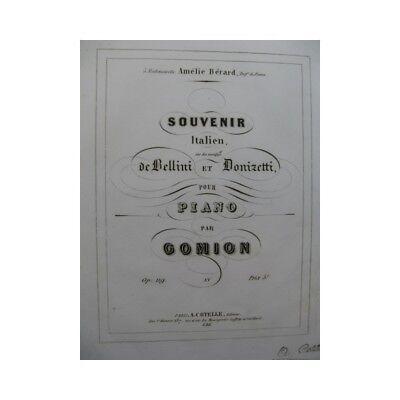 100% Wahr Gomion Souvenir Italienisch Bellini Und Donizetti Piano Ca1840 Partitur -blatt