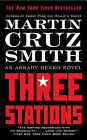 Three Stations by Martin Cruz Smith (Paperback / softback, 2011)