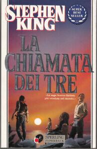 La chiamata dei tre. La torre nera vol. 2 di King, Stephen ed. Sperling Paper...