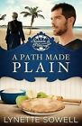 A Path Made Plain: Seasons in Pinecraft - Book 2 by Lynette Sowell (Paperback / softback, 2014)