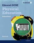 Edexcel GCSE PE Student Book by Tony Scott (Paperback, 2009)