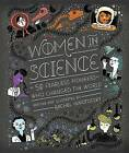 Women in Science: 50 Fearless Pioneers Who Changed the World by Rachel Ignotofsky (Hardback, 2016)