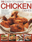 70 Easy-to-Make Chicken Dishes: Simple Recipes for Evry Occasion by Linda Fraser (Paperback, 2009)