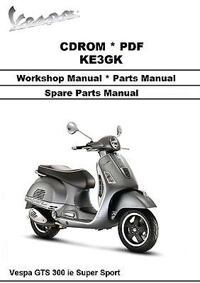 Vespa GTS 300 ie Super Workshop Manual * Parts Manual * Wiring * CDROM on