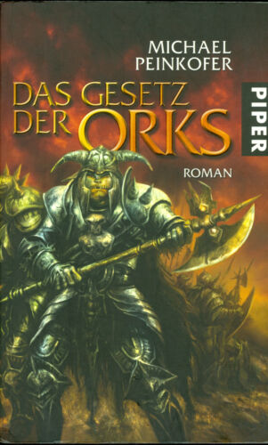1 von 1 - Michael Peinkofer: Das Gesetz der Orks / Orks Bd.3 (2008, Gebundene Ausgabe)