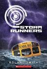 Storm Runners by Roland Smith (Paperback / softback)