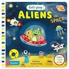 Let's Play Aliens in Space by Pan Macmillan (Board book, 2015)