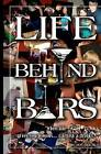 Life Behind Bars by MR Joe Holmes (Paperback / softback, 2012)