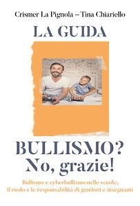 Bullismo-No-grazie-La-Pignola-Chiariello-2019-Youcanprint