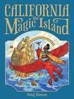 California, the Magic Island by Doug Hansen (Hardback, 2016)