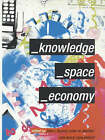 Knowledge, Space, Economy by Taylor & Francis Ltd (Paperback, 2000)