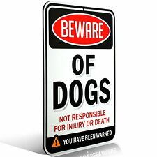 """Beware of Dogs Sign 