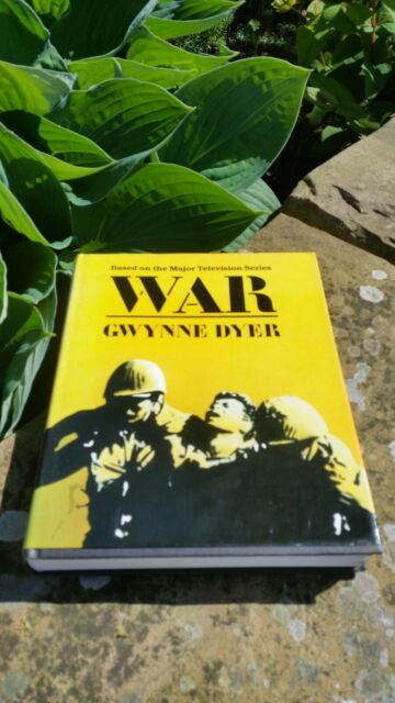 War by Gwynne Dyer (based on the Major Television Series) – 1986 Good condition