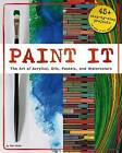 Paint it by Mari Bolte (Paperback, 2014)