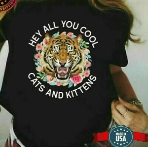 Tiger King Carole Baskin Hey All You Cool Cats and Kittens
