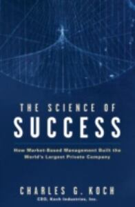The-Science-Of-Success-by-Charles-Koch