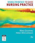 Using Evidence to Guide Nursing Practice by Elsevier Australia (Paperback, 2010)
