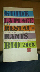 Guide La Plage des restaurants bio 2008 - Collectif