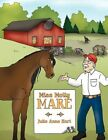 Miss Molly Mare 9781452051727 by Julie Anne Hart Paperback