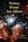 Notes from an Alien: A Message for Earth by Sena Quaren, Alexander M Zoltai (Paperback / softback, 2011)