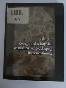 LIBR-XV-Cotrugli-and-the-de-Raphaeli-on-Busness-amp-Bookkeeping-in-the-Renaissance