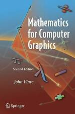 Mathematics for Computer Graphics by Vince, John A.