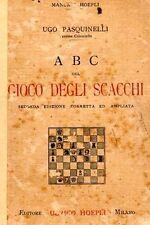 ABC DEL GIOCO DEGLI SCACCHI UGO PASQUINELLI 1927 MANUALI HOEPLI (HA252)