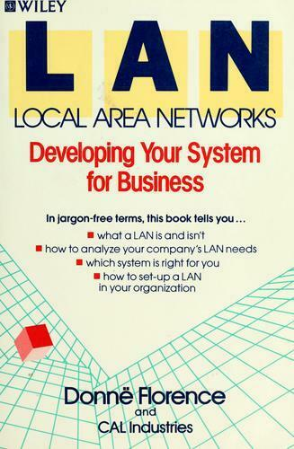 Local Area Networks : Developing Your Systems for Business-ExLibrary
