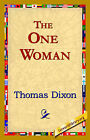 The One Woman by Thomas Dixon (Paperback / softback, 2006)