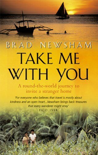 Take Me with You: A round-the-world journey to invite a strange .9780553814484
