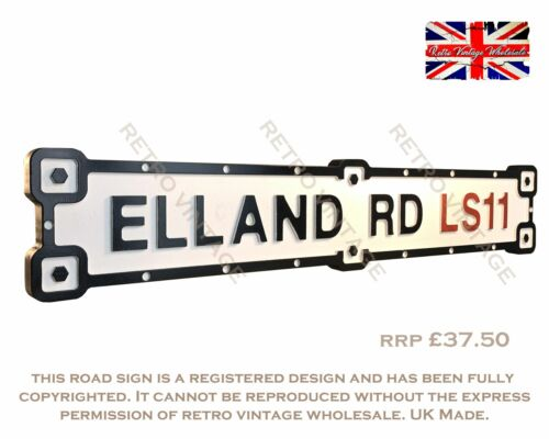 Elland Rd LS11 Industrial White Road Sign