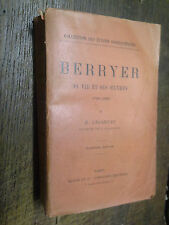 Berryer sa vie et ses oeuvres 1790-1868 / E.  Lecanuet