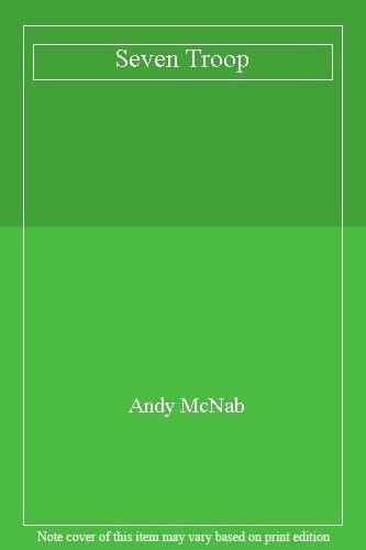 Seven Troop,Andy McNab- 9780593059517