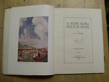 A HONG KONG SKETCH BOOK BY S.A.SWEET/HONG KONG YE OLDE PRINTERIE 1931 ULTRA RARE