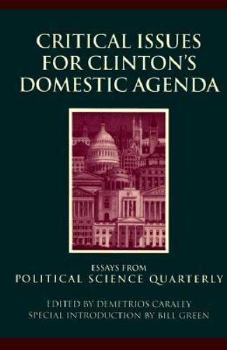 Critical Issues for Clinton's Domestic Agenda