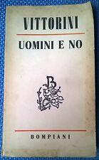 Uomini e no -  Elio Vittorini - 1949, Bompiani - L