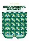 Organizational Diagnosis: A Workbook Of Theory And Practice by M. R. Weisbord (Paperback, 1978)