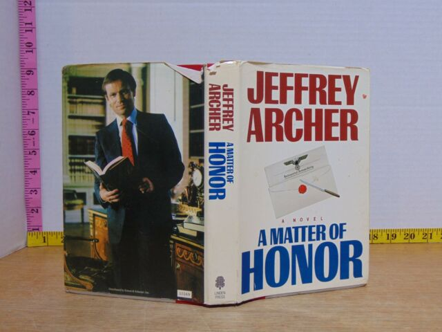 A Matter Of Honor by Jeffrey Archer (1986, Hardcover) BCE