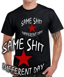 Das Bild Wird Geladen Sprueche T SHIRT SAME SHIT Different Day Stern
