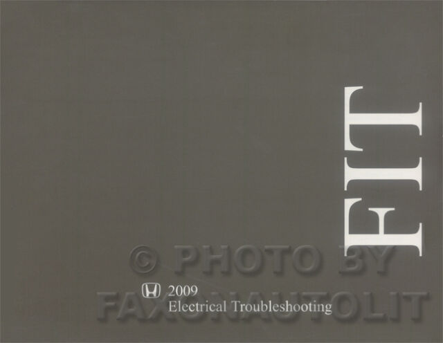 New 2009 Honda Fit Electrical Troubleshooting Manual