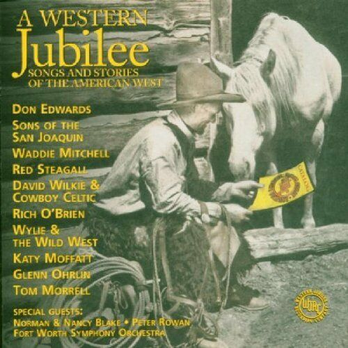 A Western Jubilee: Songs And Stories Of The American West [CD]