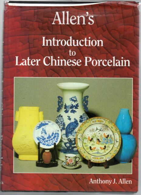 Allen's Introduction to Later Chinese Porcelain by Allen, Anthony J. (Hardback 1