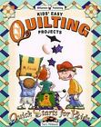 Quick Starts for Kids!: Kids' Easy Quilting Projects by Terri Thibault, Peg Blanchette and Beth Hoffman (2000, Paperback)