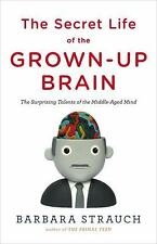 """""""THE SECRET LIFE OF THE GROWN-UP BRAIN"""" BOOK BY BARBARA STRAUCH"""