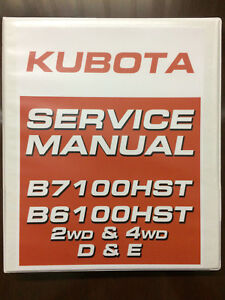 Kubota-B7100HST-B6100HST-7100-6100-Service-Manual-Technical-Manual-2wd-4wd-D-amp-E