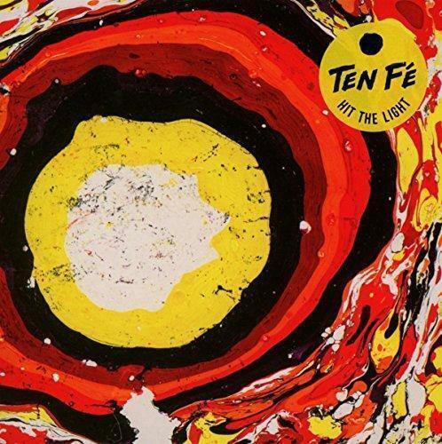 Ten Fé - Hit The Light [New & Sealed] CD